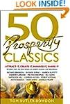 50 Prosperity Classics: Attract It, C...
