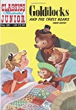 Goldilocks and the Three Bears (Classics Illustrated)