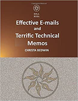 Download e-book Effective E-mails and Terrific Technical Memos