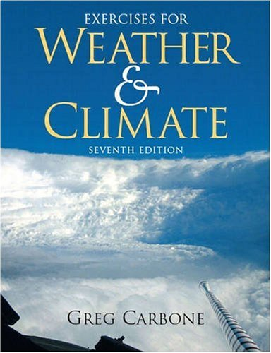 Exercises for Weather and Climate (7th Edition)