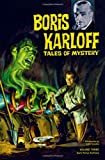 Boris Karloff Tales of Mystery Archives Volume 3