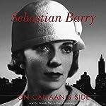 On Canaan's Side: A Novel   Sebastian Barry