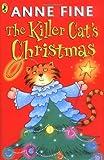 Killer Cat's Christmas (The Killer Cat) (0141327693) by Fine, Anne