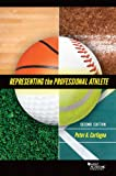 Carfagna's Representing the Professional Athlete, 2d (American Casebook Series)