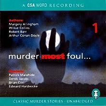 Murder Most Foul, Volume 1   Livre audio Auteur(s) : Wilkie Collins, Robert Barr Narrateur(s) : Derek Jacobi, Brian Cox