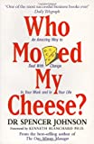 Cover of Who Moved My Cheese by Spencer Johnson 0091816971