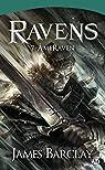 Les L�gendes des Ravens, Tome 4 : AmesRaven par Barclay
