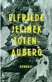 Totenauberg. (3498033263) by Elfriede Jelinek