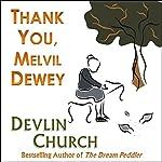 Thank You, Melvil Dewey   Devlin Church