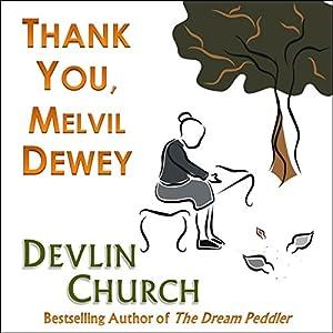 Thank You, Melvil Dewey Audiobook