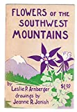 img - for Flowers of the Southwest Mountains Popular Series No. 7 book / textbook / text book