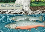 Bull Trouts Gift: A Salish Story about the Value of Reciprocity