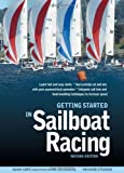 img - for Getting Started in Sailboat Racing, 2nd Edition by Cort, Adam, Stearns, Richard (2013) Paperback book / textbook / text book