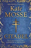 Kate Mosse Citadel by Mosse, Kate on 25/10/2012 1st (first) edition