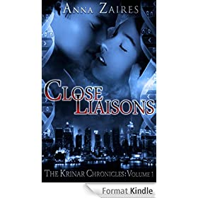 Close Liaisons (The Krinar Chronicles: Volume 1) (English Edition)