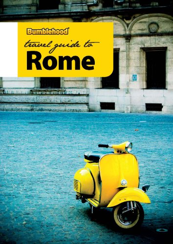 Bumblehood Travel Guide to Rome (2010 edition)