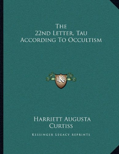 The 22nd Letter, Tau According to Occultism