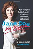 img - for Jane Doe No More: My 15-Year Fight To Reclaim My Identity--A True Story Of Survival, Hope, And Redemption book / textbook / text book