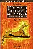 Egypte ésotérique des Pharaons Tome 2