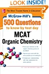 McGraw-Hill's 500 MCAT Organic Chemis...