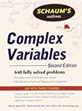 img - for Schaum's Outline of Complex Variables, 2ed (Schaum's Outlines) by Spiegel, Murray, Lipschutz, Seymour, Schiller, John, Spellman, Dennis (June 10, 2009) Paperback 2 book / textbook / text book
