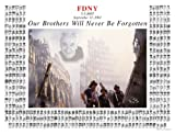 OUR BROTHERS WILL NEVER BE FORGOTTEN - 9/11 MEMORIAL POSTER