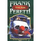 Flying Blind (The Cooper Kids Adventure Series #8) (The Cooper Kids Adventures series) ~ Frank Peretti