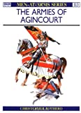 The Armies of Agincourt (Men-at-Arms Series 113)