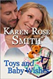 Toys And Baby Wishes (Finding Mr. Right Book 5)