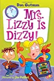 My Weird School Daze #9: Mrs. Lizzy Is Dizzy! (0061554162) by Gutman, Dan