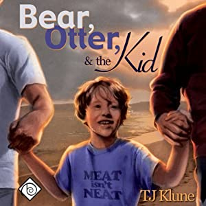 Bear, Otter, and the Kid Audiobook