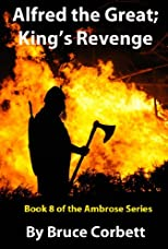 Alfred the Great; King's Revenge (The Ambrose Series)