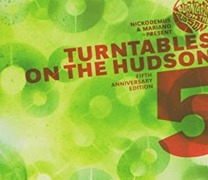 Turntables on the Hudson Fifth Anniversary Edition