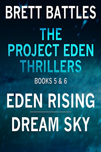 the-project-eden-thrillers-combined-edition-volume-3-eden-rising-and-dream-sky-the-project-eden-thri