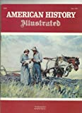 img - for American History Illustrated (June 1974) (The Homesteaders, Volume IX, Number 3) book / textbook / text book