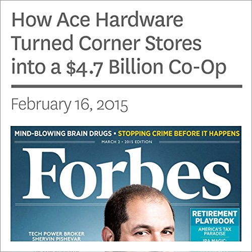 how-ace-hardware-turned-corner-stores-into-a-47-billion-co-op