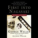 First into Nagasaki | George Weller