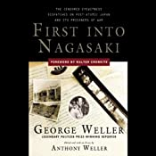 First into Nagasaki | [George Weller]