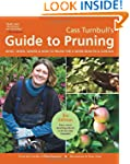 Cass Turnbull's Guide to Pruning, 3rd...