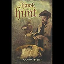 The Hawk That Dare Not Hunt by Day (       UNABRIDGED) by Scott O'Dell Narrated by Victor Villar-Hauser