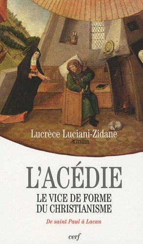 L'Acédie : Le vice de forme du christianisme, de saint Paul à Lacan