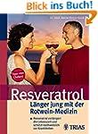 Resveratrol - L�nger jung mit der Rot...