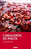 CABALLEROS DE MALTA (PERISCOPIO)