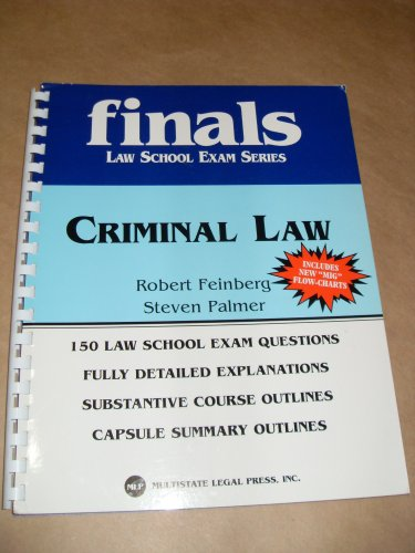 KAPLAN PMBR MULTISTATE BAR EXAM REVIEW : CRIMINAL LAW QUESTIONS w/ OUTLINES 2005-2007 EDITION. (FINALS LAW SCHOOL EXAM SERIES)