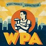 echange, troc Works Progress Administration - Wpa