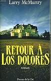 """Afficher """"Retour à Los Dolores"""""""