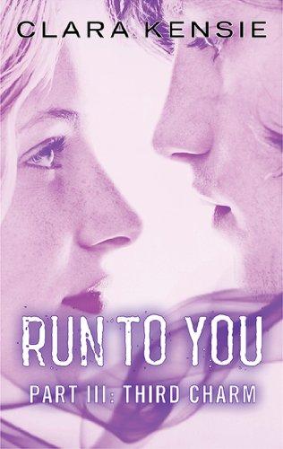 run-to-you-part-three-third-charm