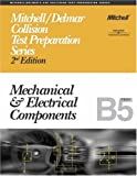 img - for ASE Test Prep Series -- Collision (B5): Mechanical and Electrical Components (Delmar Learning's Ase Test Prep Series) book / textbook / text book
