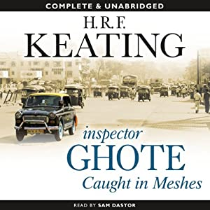 Inspector Ghote Caught in Meshes | [H.R.F. Keating]