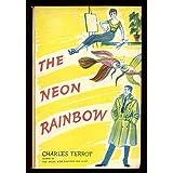 The Neon Rainbow